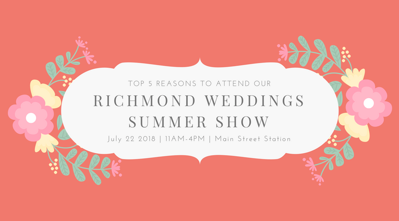 why attend a richmond wedding show